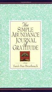 Gratitude Journal~Sarah Ban Breathnach